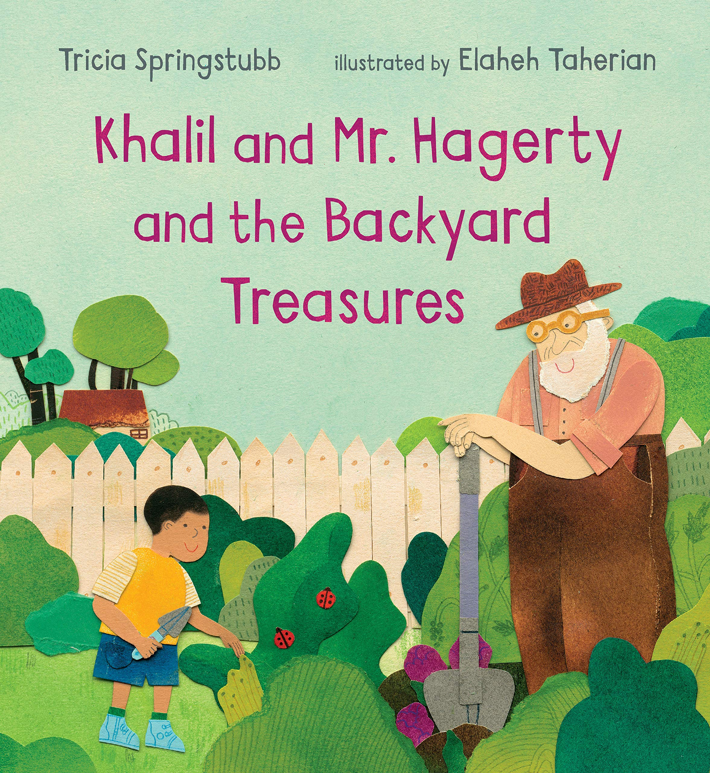 Khalil and Mr. Hagerty and the Backyard Treasures by Tricia Springstubb