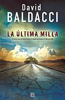 La última milla / The Last Mile (Amos Decker) (Spanish Edition)
