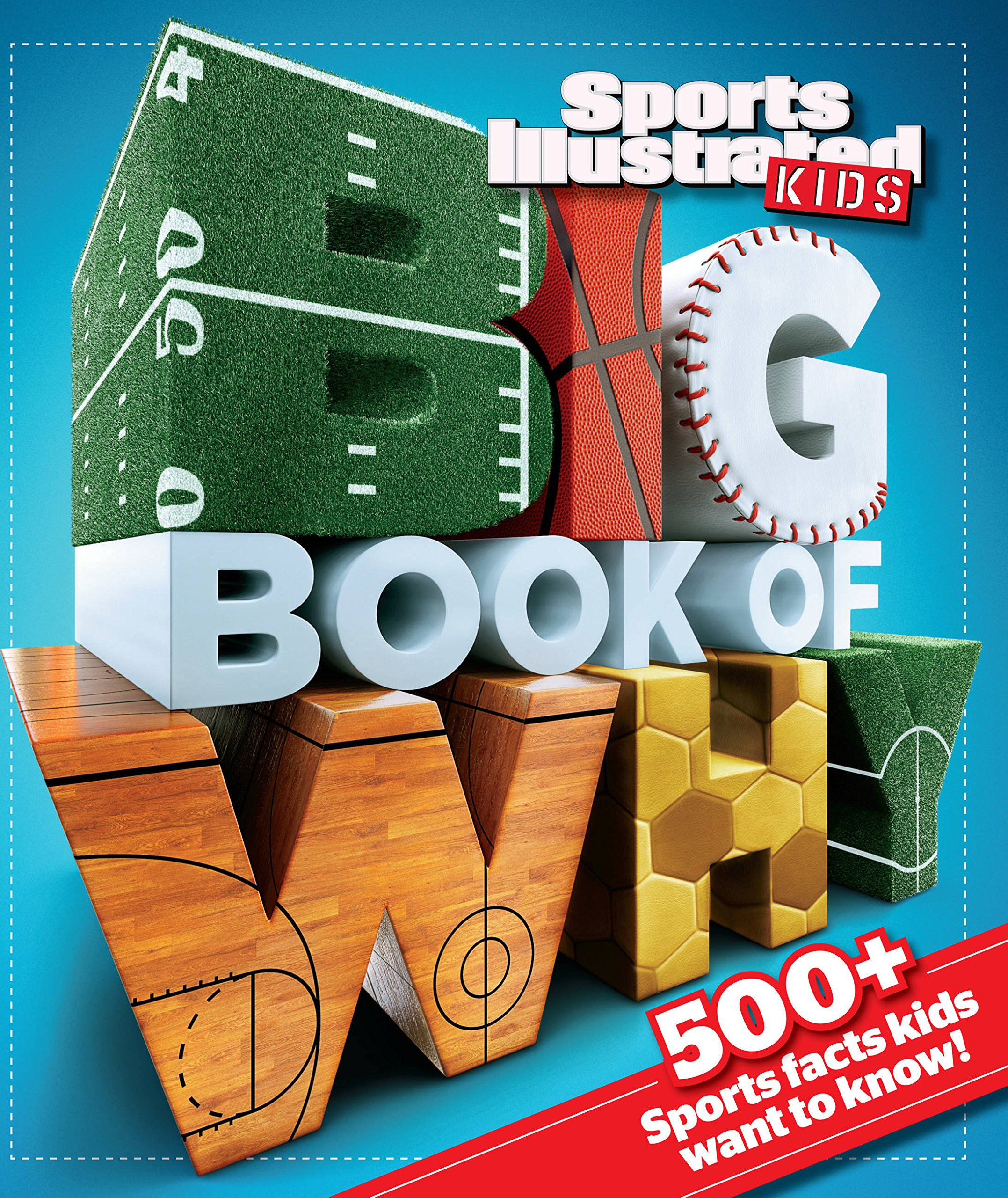 Big Book of WHY Sports (Sports Illustrated Kids Big Books) by Sports Illustrated Kids (Image #1)