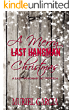 A Merry Last Hangman Christmas (Last Hangman MC Book 4)