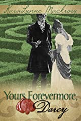 Yours Forevermore, Darcy Kindle Edition