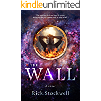 The Wall: A Christian Fantasy Page-turner