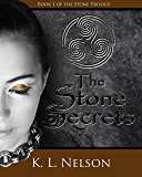 The Stone of Secrets (Stone Trilogy Book 1)