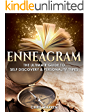 Enneagram: The Ultimate Guide to Self-Discovery & Personality Types (Enneagram, Personality types, Self Discovery) (English Edition)