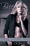 Hotwife Tales: Brie (English Edition)