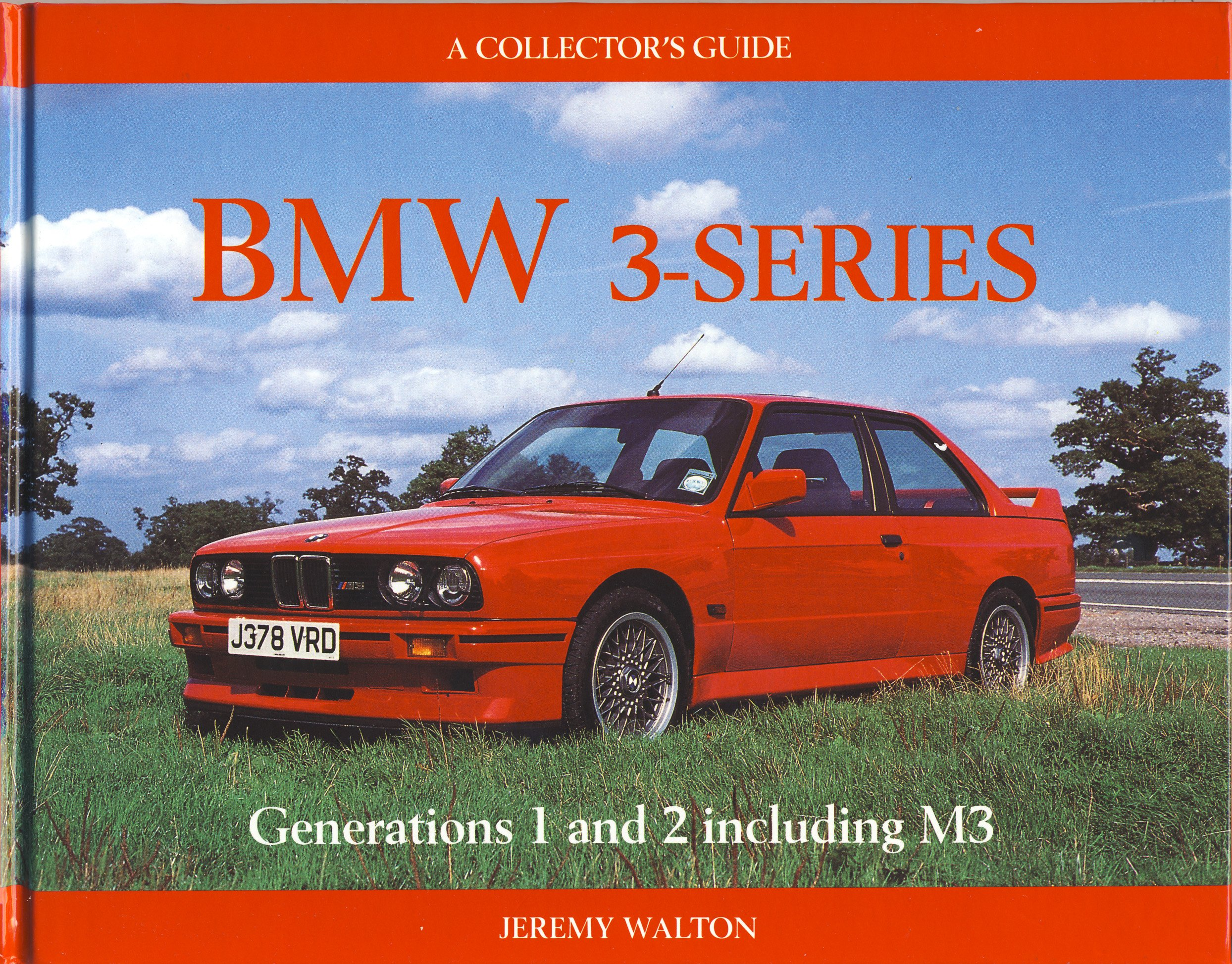 Bmw 3 Series: A Collector\'s Guide (Mrp): Jeremy Walton ...