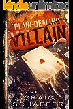 A Plain-Dealing Villain (Daniel Faust Book 4)