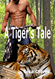 A Tiger's Tale (Arrowtown Book 1) (English Edition)