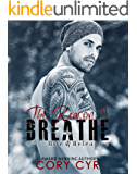 The Reason I Breathe (Bite & Release Book 2)