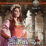 Autumn's Touch: Seasons of Fortitude Series, Book 3