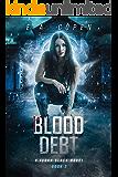 Blood Debt: A Supernatural Thriller (Judah Black Novels Book 2)