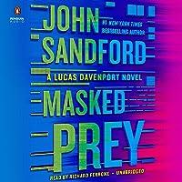 Masked Prey: A Prey Novel, Book 30