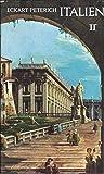 Italien. Ein Führer, Band 2: Rom und Latium, Neapel und Kampanien