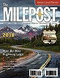 The Milepost 2018: Alaska Travel Planner