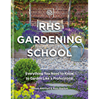 RHS Gardening School: Everything You Need to Know to Garden Like a Professional (English Edition)