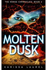 Molten Dusk (The Norse Chronicles Book 3) Kindle Edition