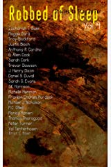 Robbed of Sleep, Vol. 4: Stories to Stay Up For (The Robbed of Sleep Anthology) Kindle Edition