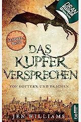 Das Kupferversprechen - Von Göttern und Drachen: Sammelband der Kupfer-Fantasy-Reihe (Die Kupfer Fantasy Reihe) (German Edition) Kindle Edition