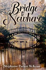 Bridge to Nowhere: Cozy Christian Mystery Kindle Edition