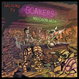 Welcome to Bonkers [Explicit]