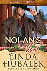 Nolan's Vow (Grooms with Honor Book 8)