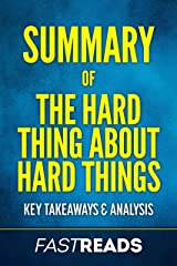 Summary of The Hard Thing About Hard Things: Includes Key Takeaways & Analysis Kindle Edition