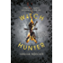 Witch Hunter: Witch Hunter: Book 1 (English Edition)
