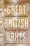 Great British Bakes: Forgotten treasures for modern bakers