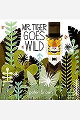 Mr Tiger Goes Wild Paperback