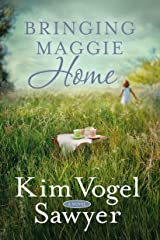 Bringing Maggie Home: A Novel Kindle Edition