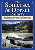 The Somerset & Dorset Railway DVD