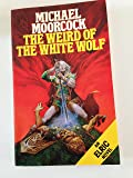 The Weird of the White Wolf (Panther Books)