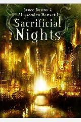 Sacrificial Nights (collana fuori Book 12) Kindle Edition