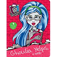 Monster High: Ghoulia Yelps, a Zumbi