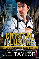 Crystal Illusions: A Steve Williams Novel (The Steve Williams Series Book 5) Kindle Edition