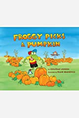 Froggy Picks a Pumpkin Kindle Edition