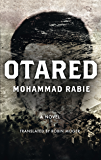 Otared: A Novel (Hoopoe Fiction)