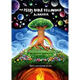 The Perry Bible Fellowship Almanack (10th Anniversary Edition)