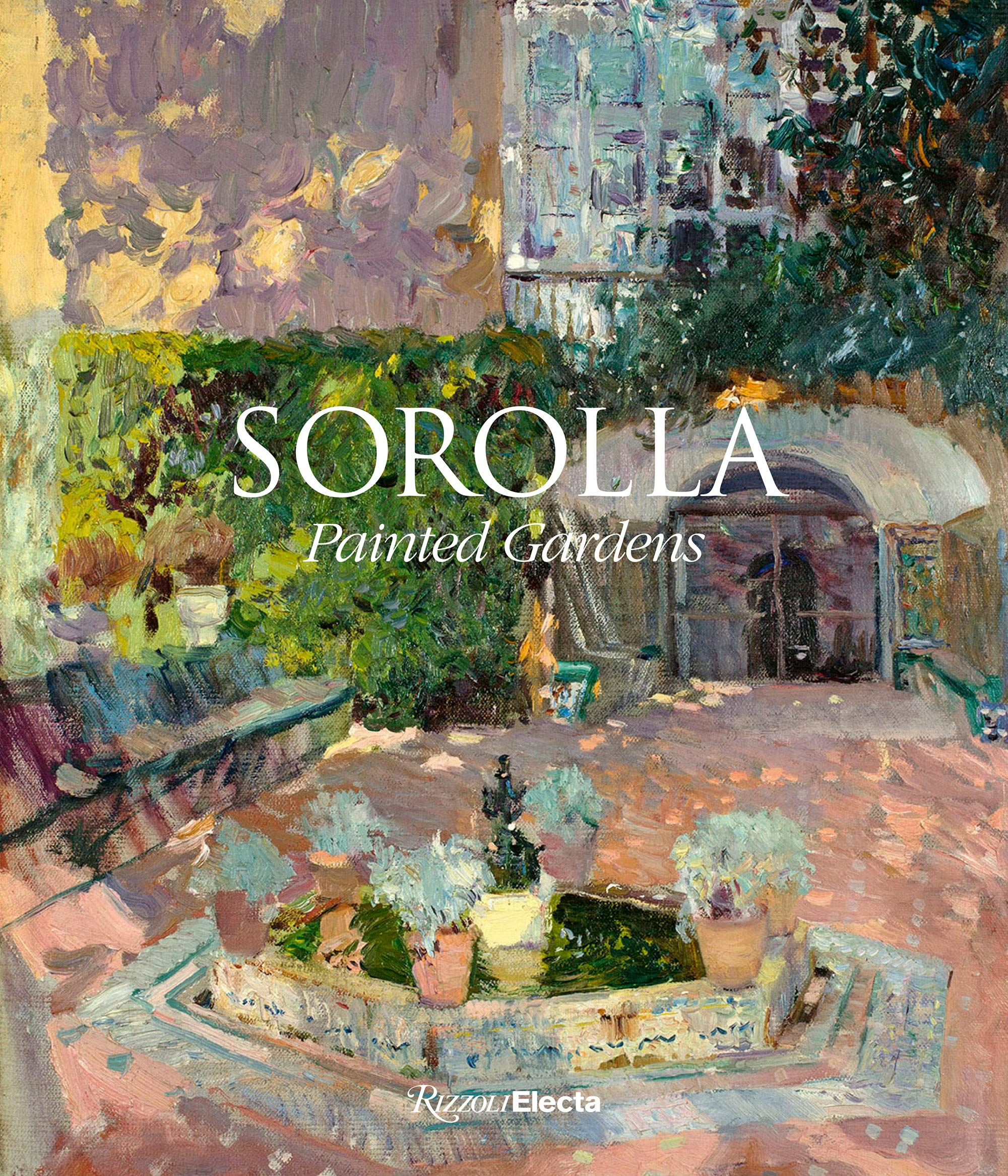 Sorolla: The Painted Gardens: Amazon co uk: Blanca Pons