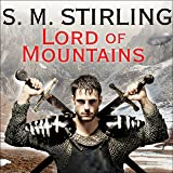 Lord of Mountains: A Novel of the Change
