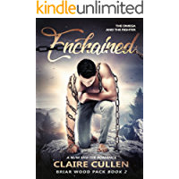 Enchained: The Omega and the Fighter: A M/M Shifter Romance (Briar Wood Pack Book 2) (English Edition)
