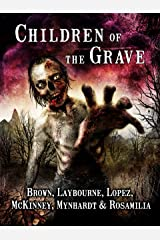 Children of the Grave Kindle Edition
