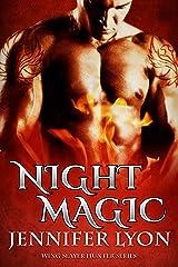 Night Magic (Wing Slayer Hunter Book 3) Kindle Edition