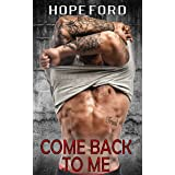 Come Back To Me: An Older Man, Younger Woman Steamy Sweet Romance