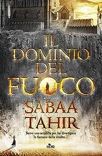 Il dominio del fuoco (Italian Edition)