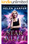 Star Witch (The Lazy Girl's Guide To Magic Book 2) (English Edition)