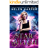 Star Witch (The Lazy Girl's Guide To Magic Book 2)