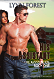 His Assistant (The Apprentice Book 1)