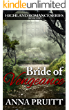 Bride of Vengeance (Highland Romance Series Book 1)