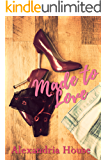 Made to Love (Love After Book 2)
